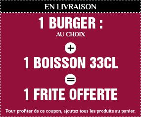 1 burger + 1 boisson 33cl = 1 frites offerte Valable en livraison 7j/7