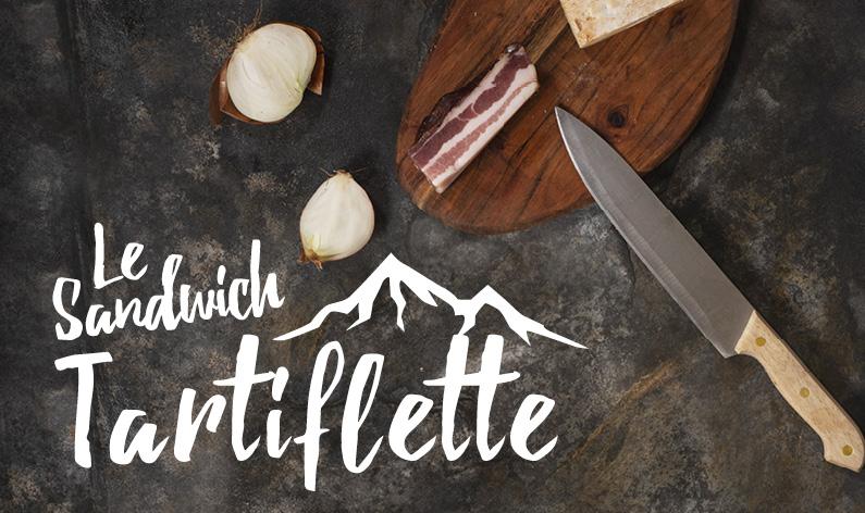 Sandwich La Tartiflette